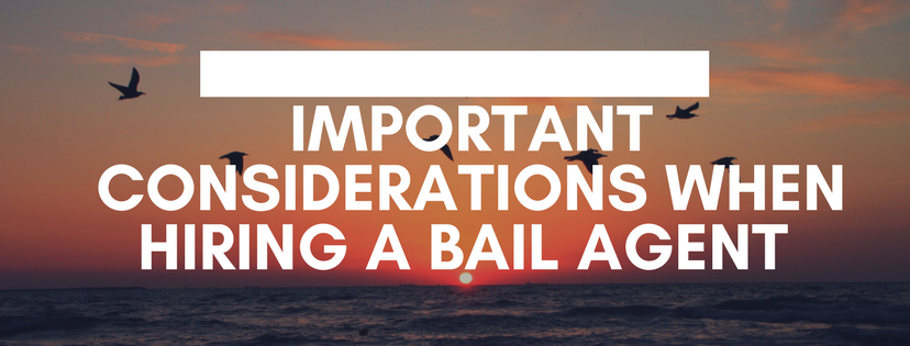 Important Considerations when hiring a bail bonds agent in dallas tx