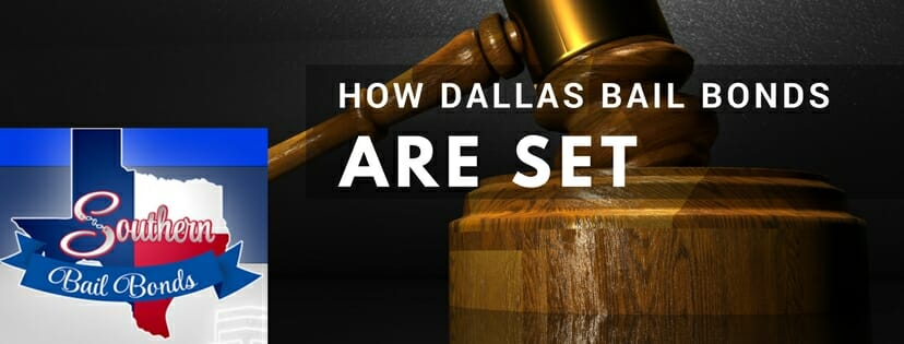 How dallas county bail bonds are set