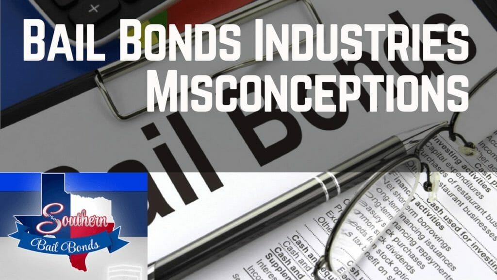 Bail Bond industry misconceptions