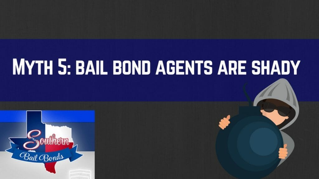 Dallas bail bonds myth #5 - bail bond agents are shady